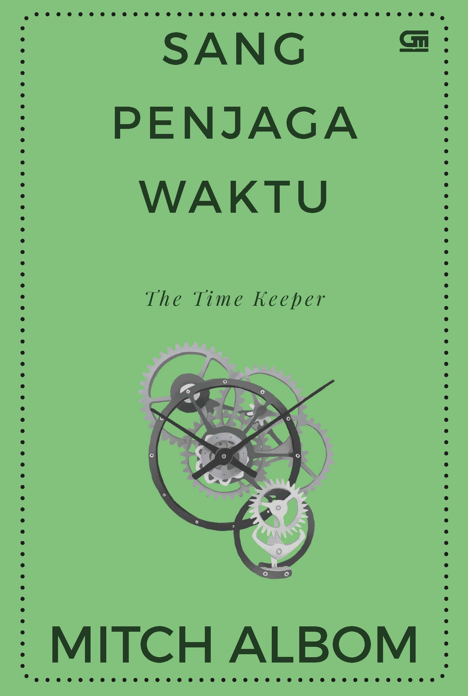 Sang Penjaga Waktu (The Time Keeper)