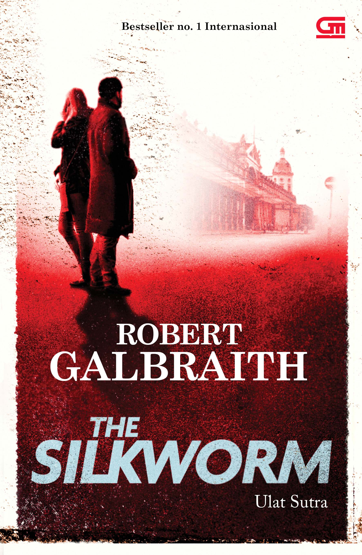 Cormoran Strike #2: Ulat Sutra (Silkworm)