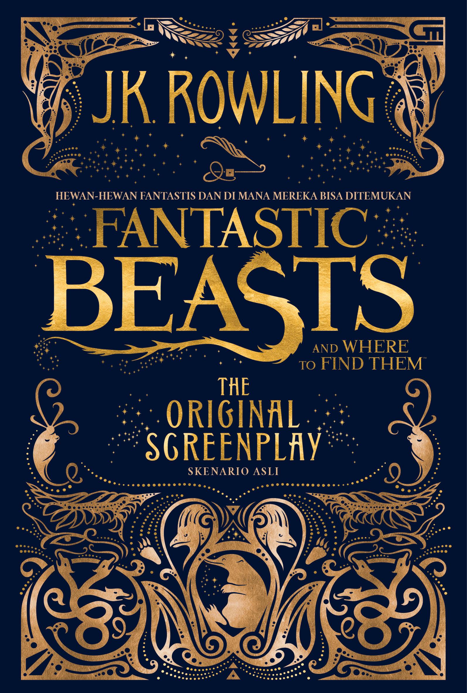 Hewan-Hewan Fantastis dan Dimana Mereka Bisa Ditemukan - Skenario Asli (Fantastic Beasts and Where to Find Them (Original Screen