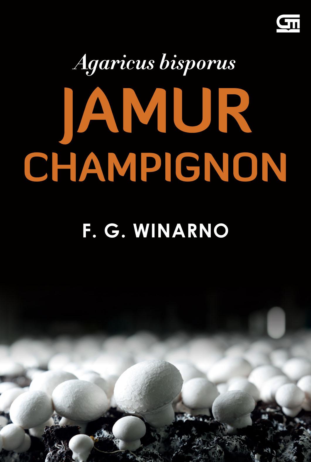 Jamur Champignon (Agaricus bisporus): Landasan Ilmiah Perkebunan