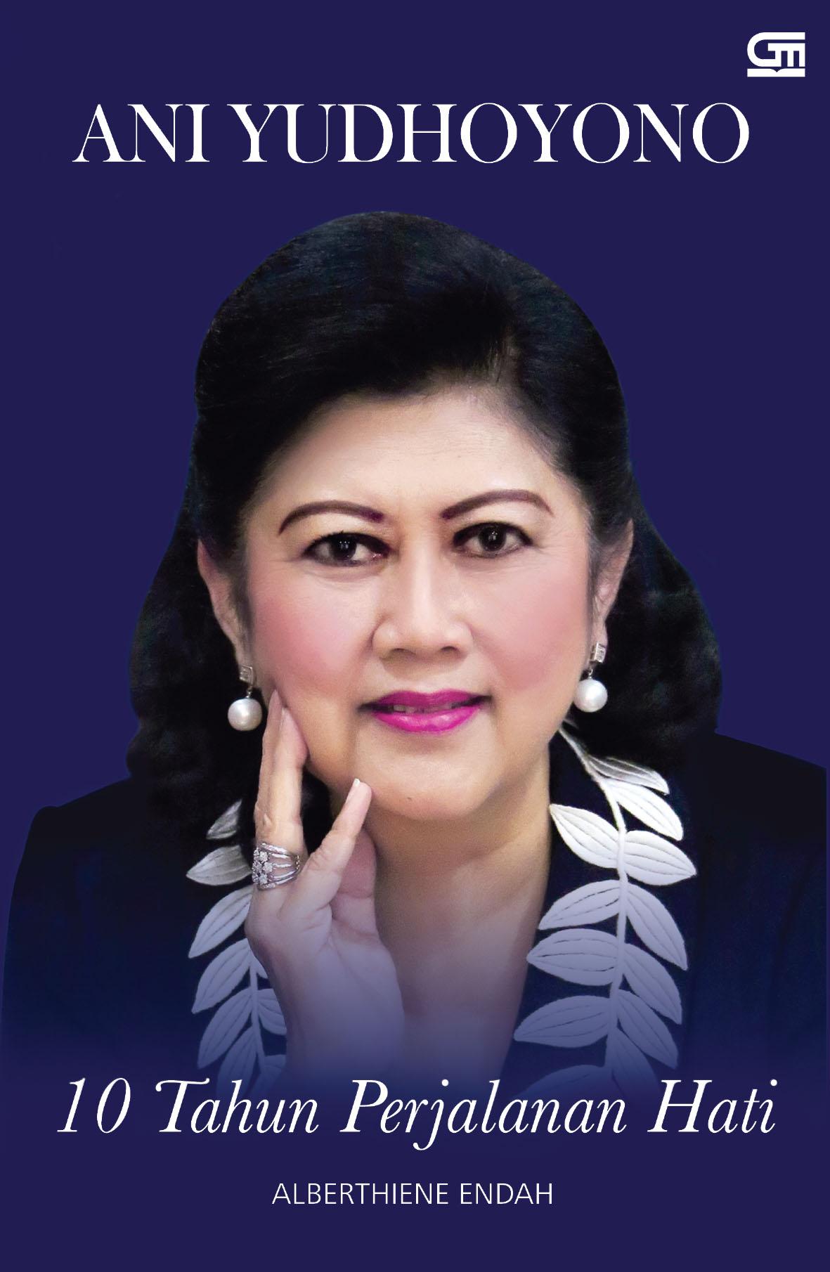 Ani Yudhoyono: 10th Perjalanan Hati