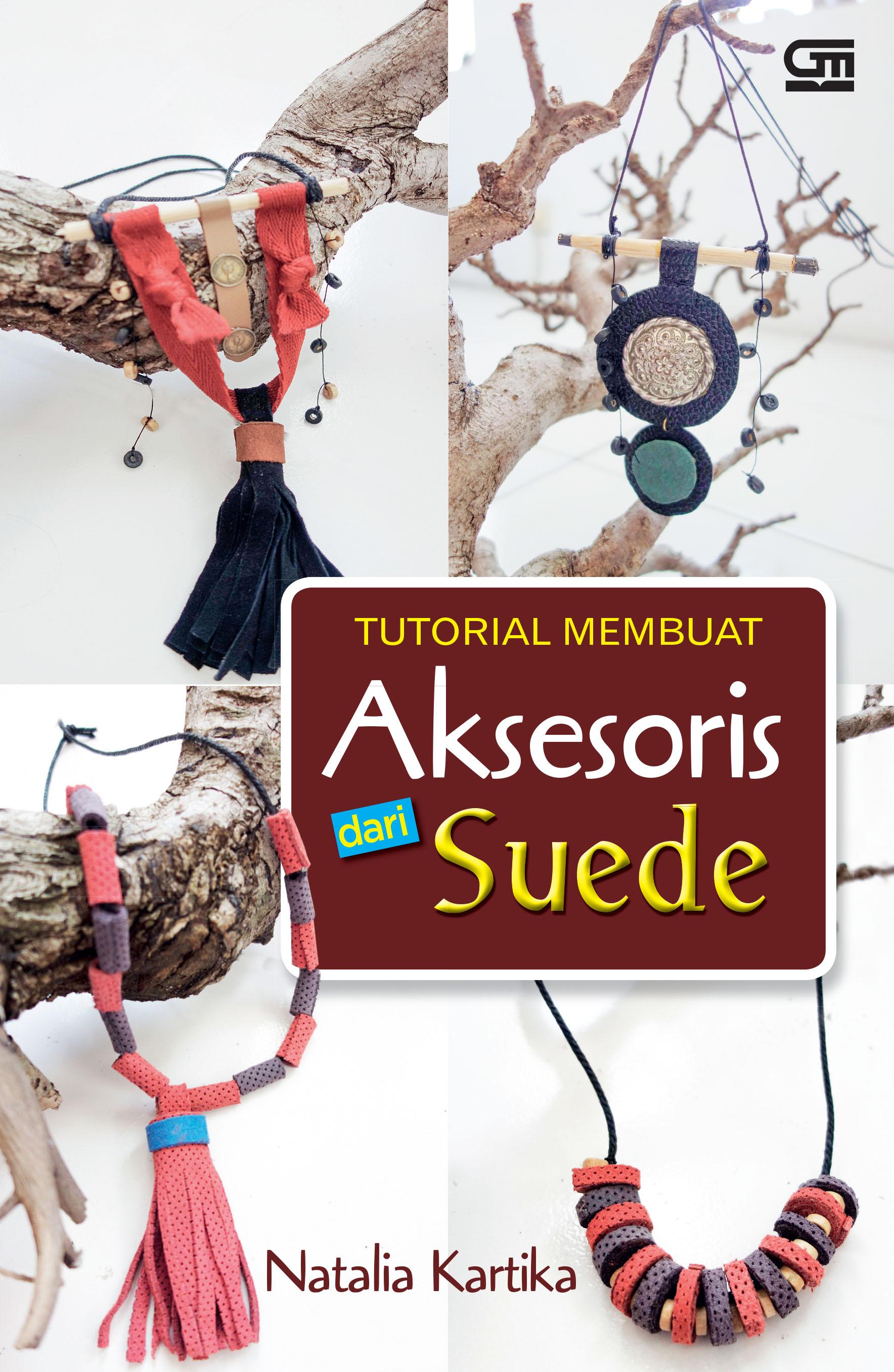 Tutorial Membuat Aksesoris dari Suede