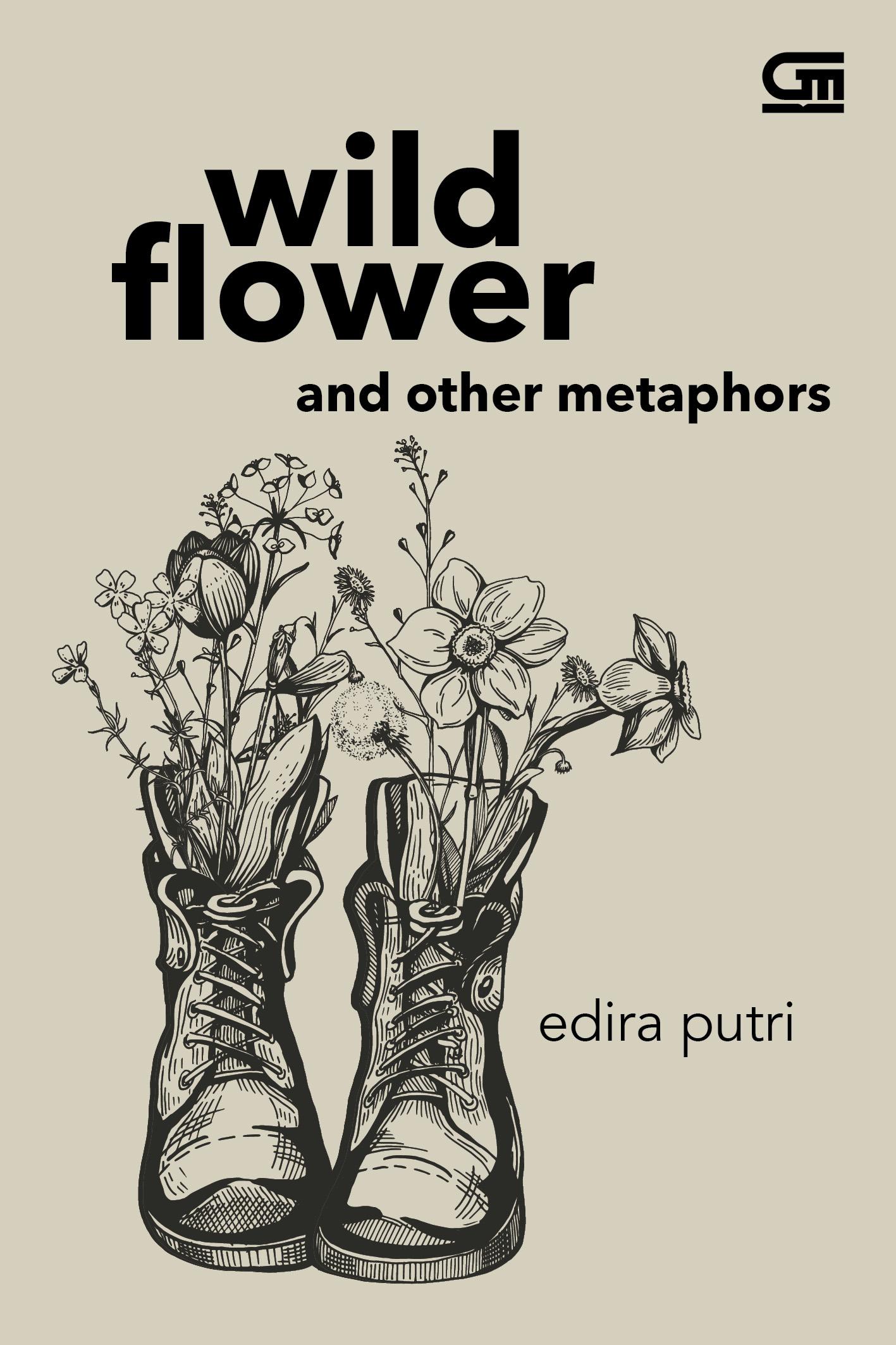 Wild Flower and Other Metaphors