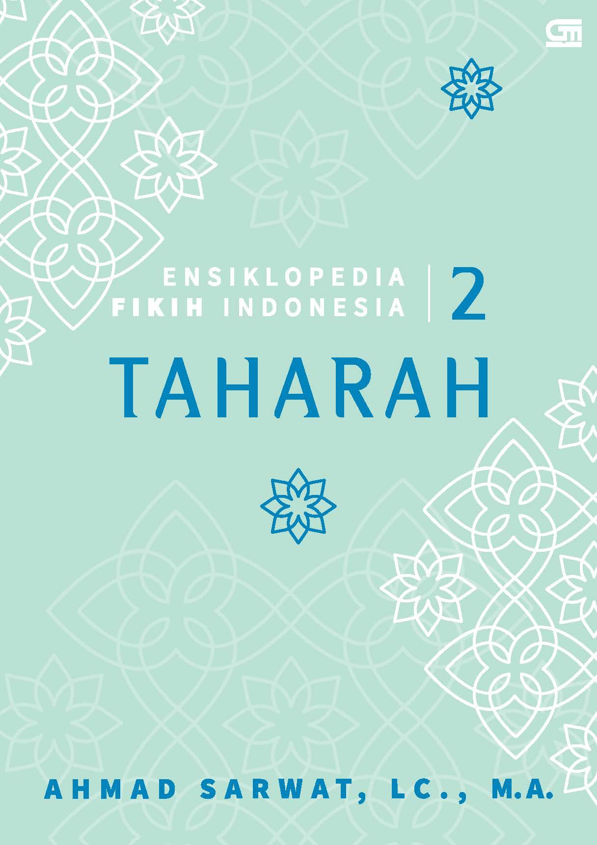 Ensiklopedia Fikih Indonesia 2: Taharah