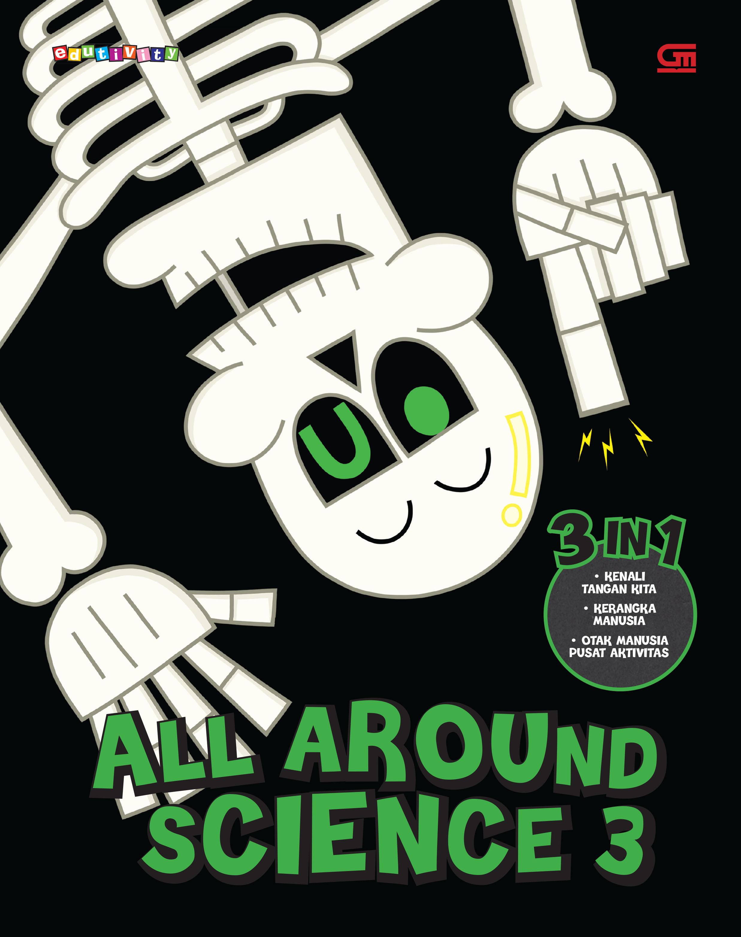 All Around Science #3 (Let  s Explore Our Hands; Boo I am Skeleton; Brain Does Everything)