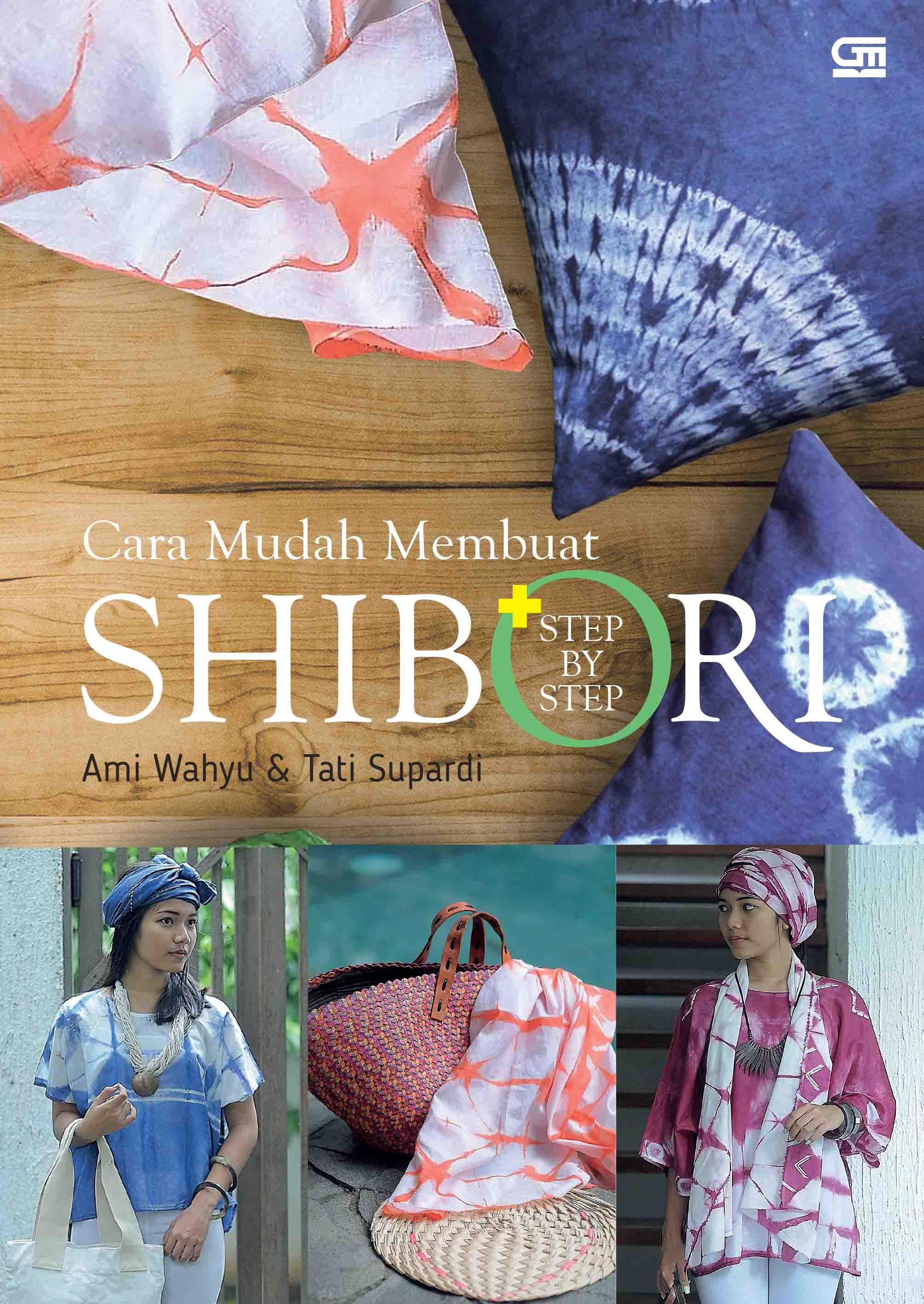 Cara Mudah Membuat Shibori + step by step