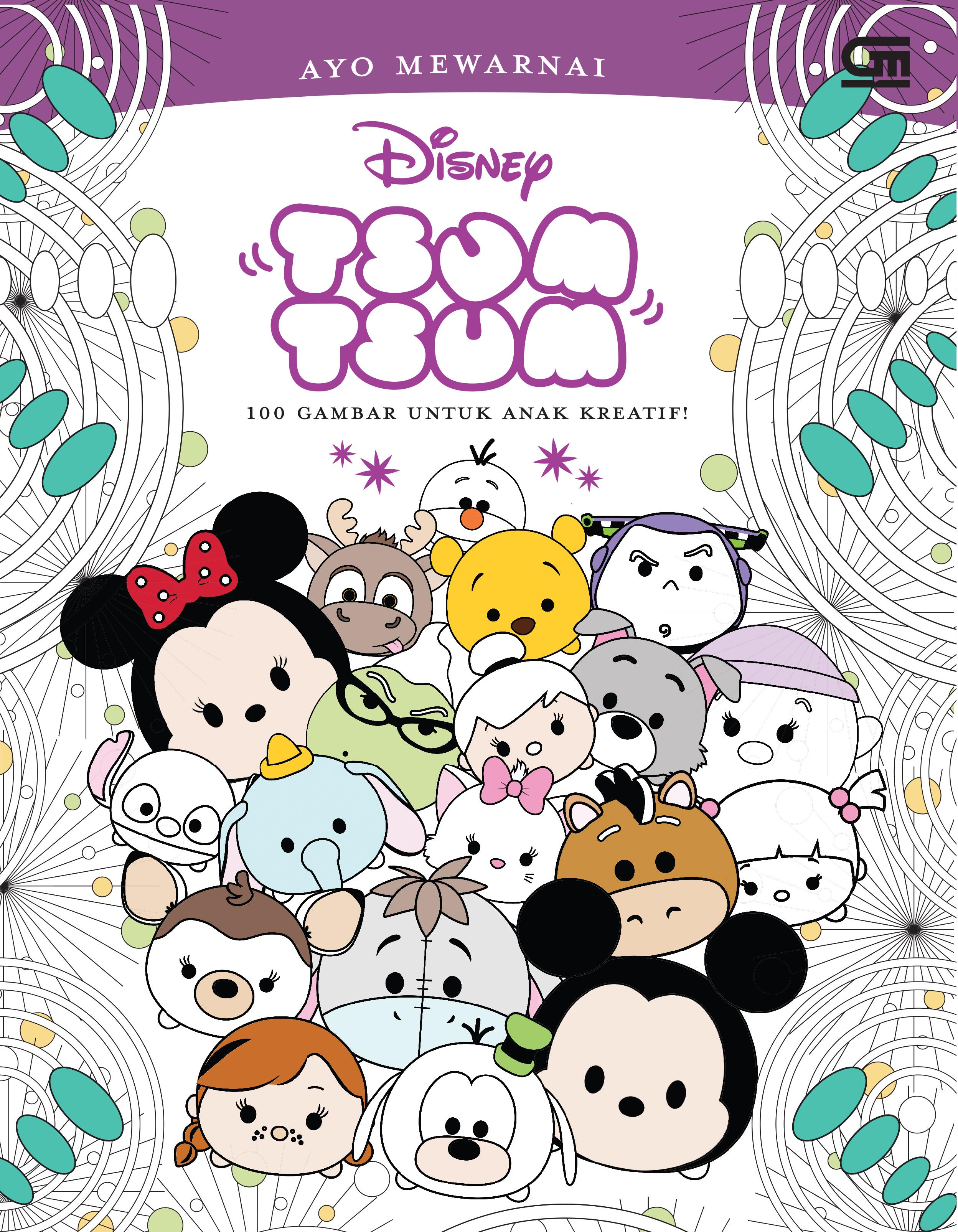 Tsum Tsum Ayo Mewarnai 100 Gambar Untuk Anak Kreatif