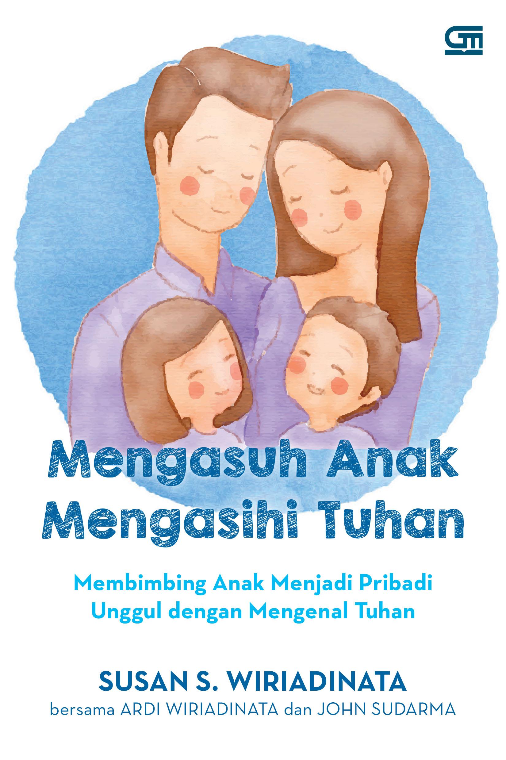 Mengasuh Anak, Mengasihi Tuhan