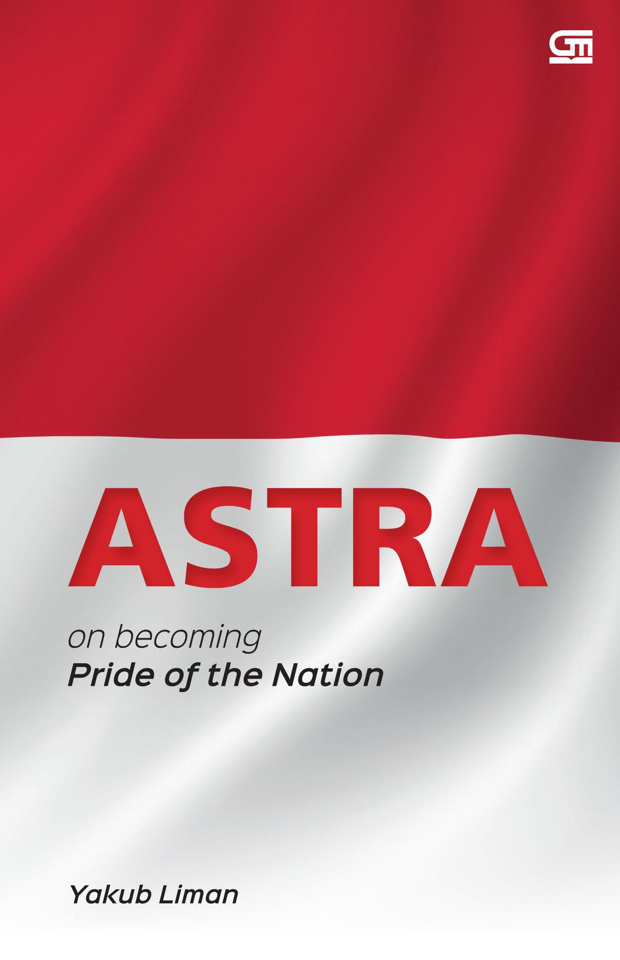 ASTRA, on becoming pride of nation (Ed. Bahasa Inggris)