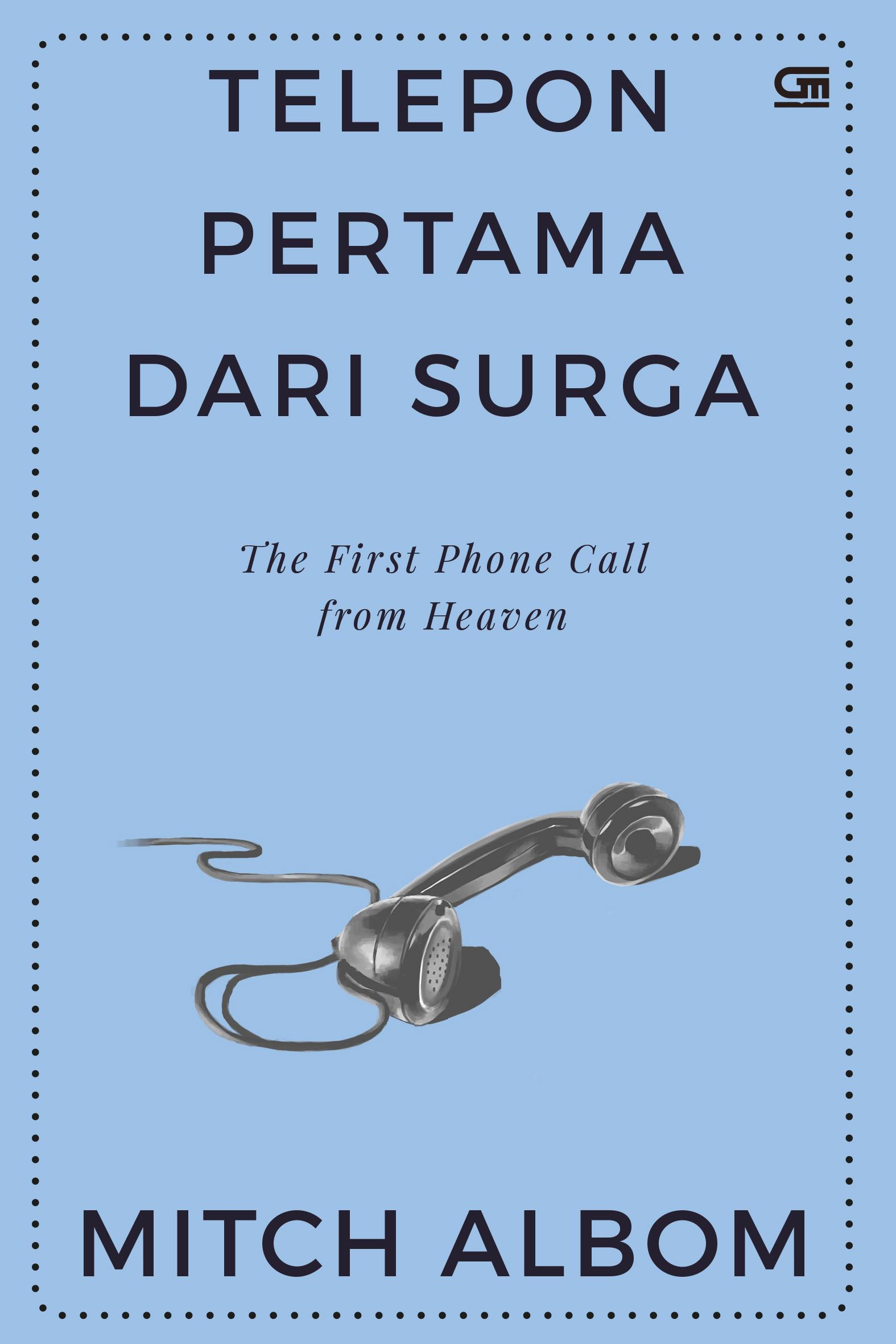 Telepon Pertama dari Surga (The First Phone Call from Heaven)