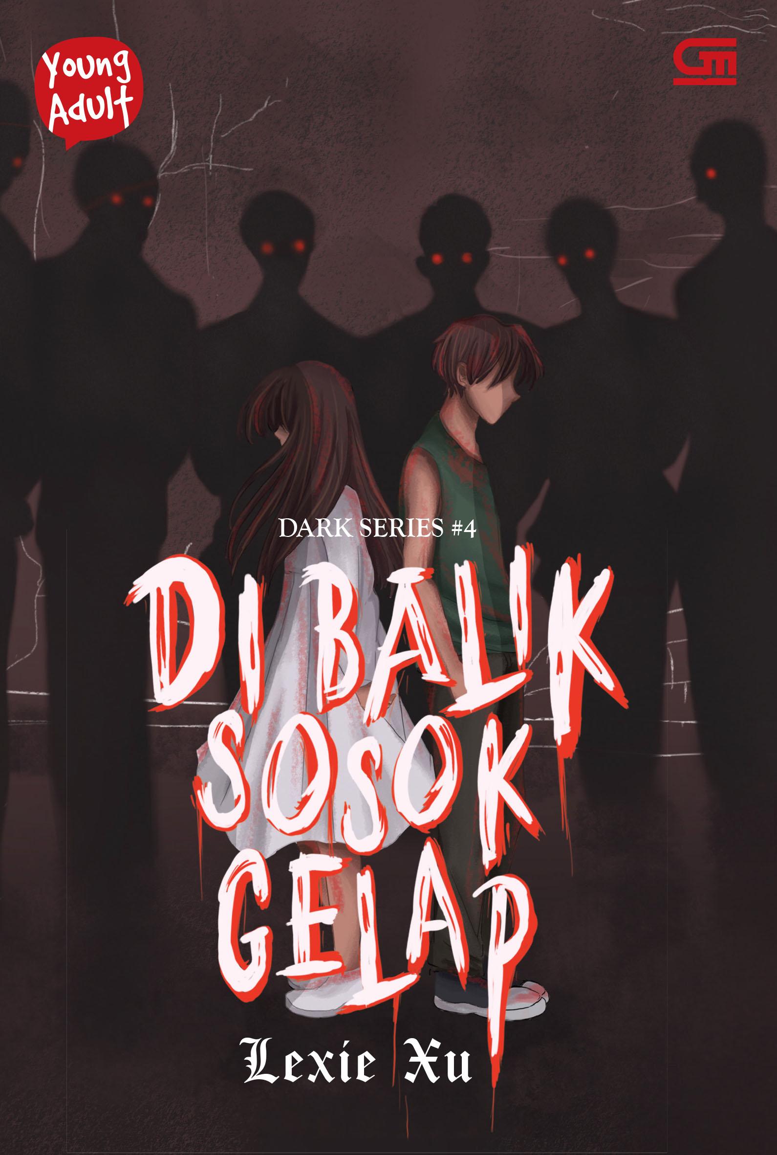 Young Adult: Dark Series #4: Di Balik Sosok Gelap
