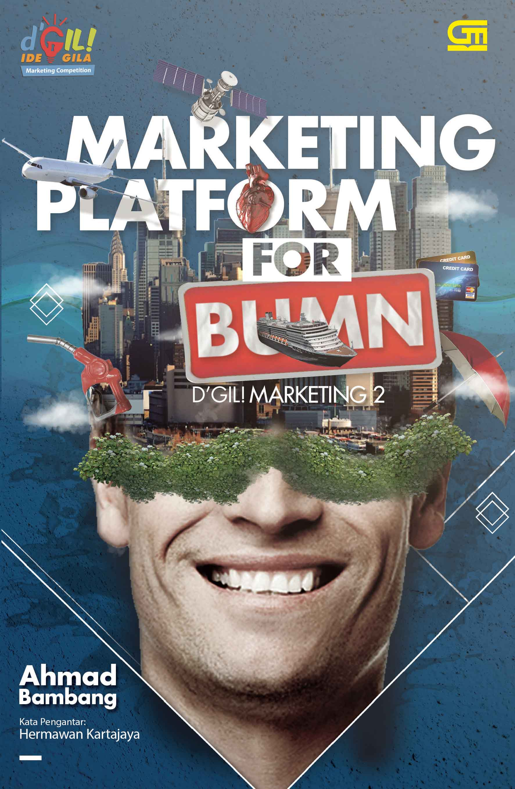 Marketing Platform for BUMN: D  Gil! Marketing 2