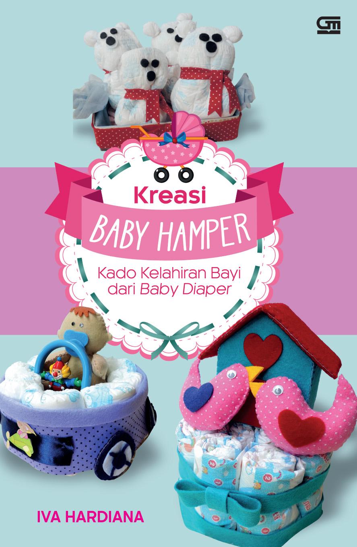 Kreasi Baby Hamper: Kado Kelahiran Bayi dari Baby Diaper