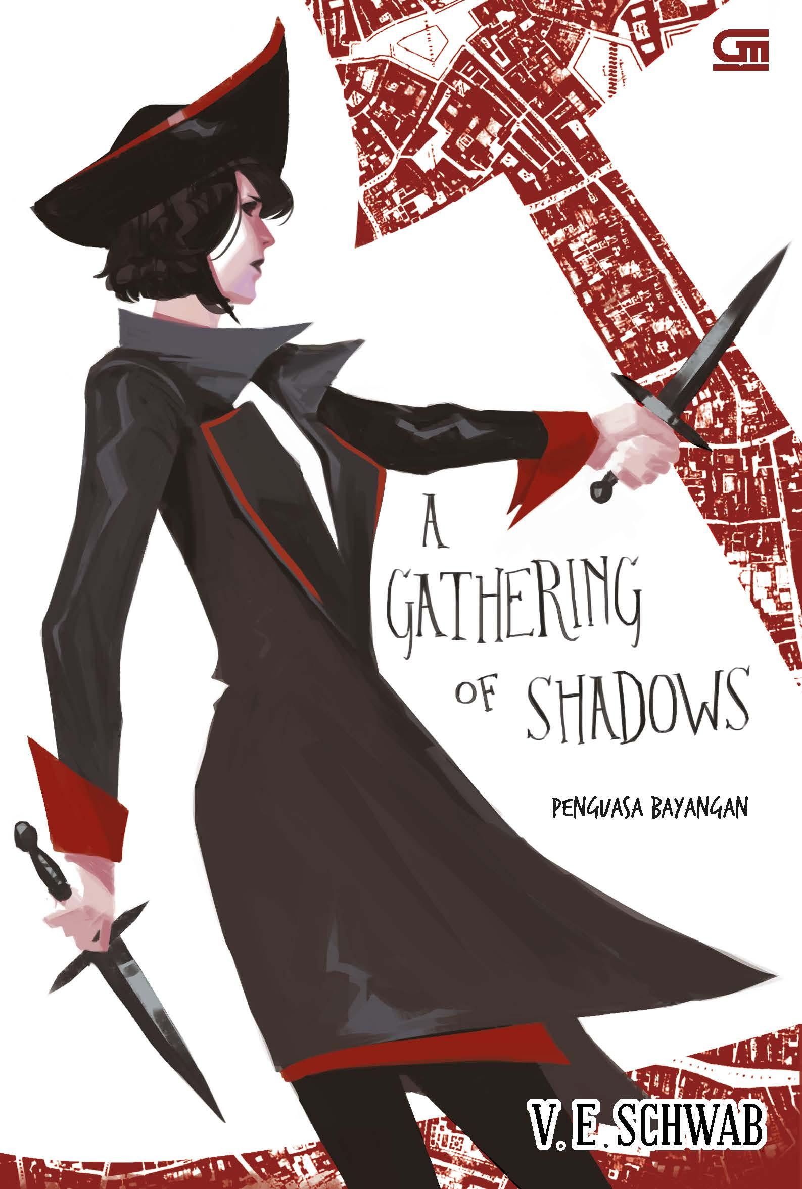 Shades of Magic#2: Penguasa Bayangan ( A Gathering of Shadows)