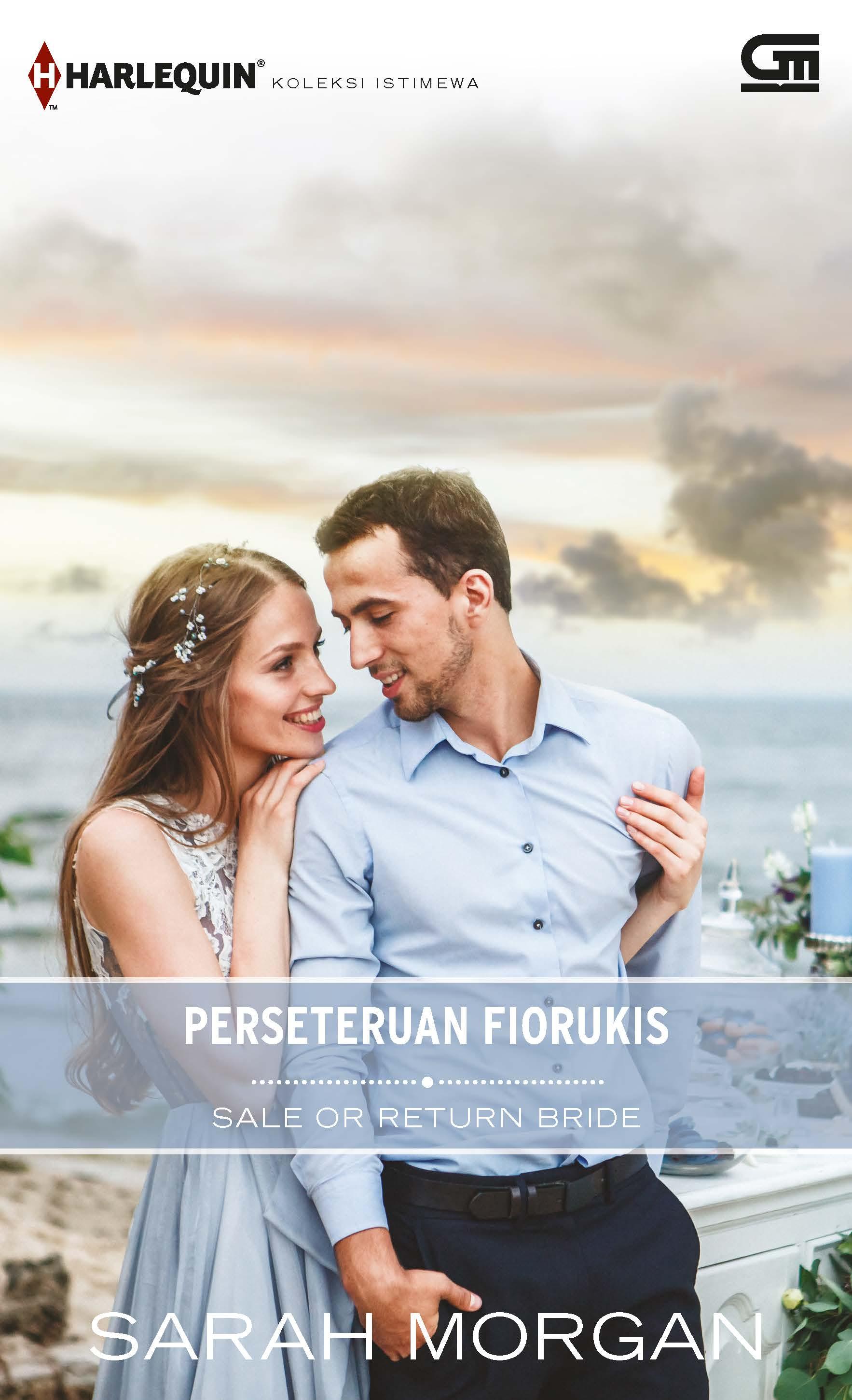 Harlequin Koleksi Istimewa: Perseteruan Fiorukis (Sale or Return Bride)
