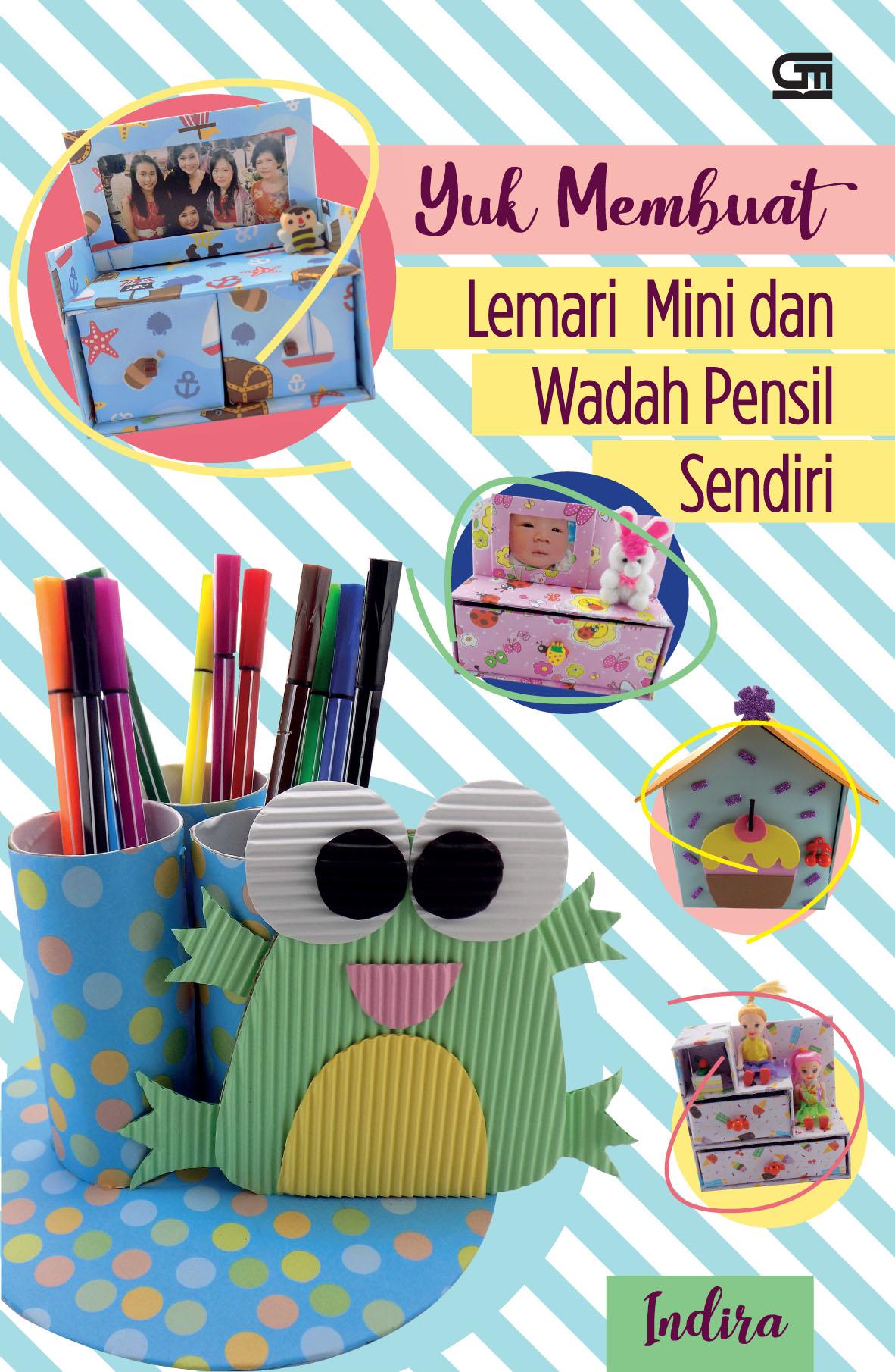Yuk Membuat Lemari Mini dan Wadah Pensil Sendiri