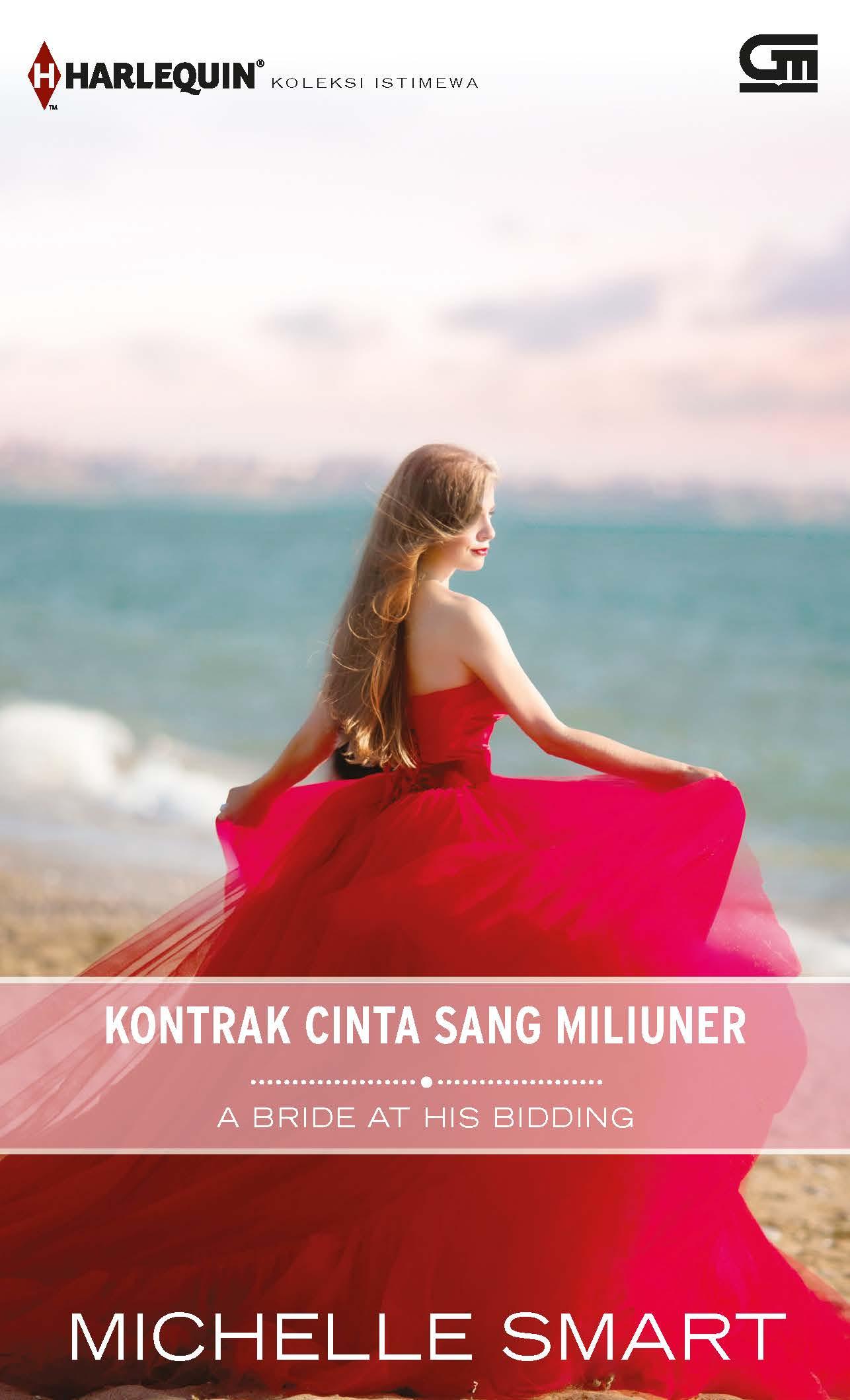 Harlequin Koleksi Istimewa: Kontrak Cinta Sang Miliuner (A Bride at His Bidding)