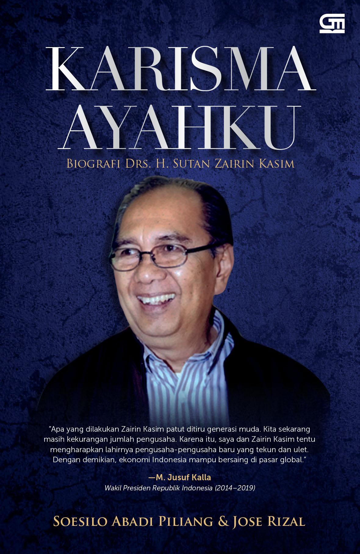 Karisma Ayahku: Biografi Drs. H. Sutan Zairin Kasim