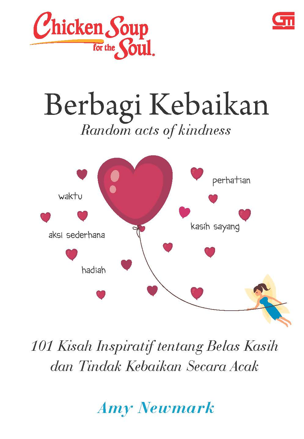 Chicken Soup for the Soul: Berbagi Kebaikan (Random acts of kindness)