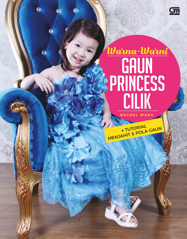 Warna-Warni Gaun Princess Cilik