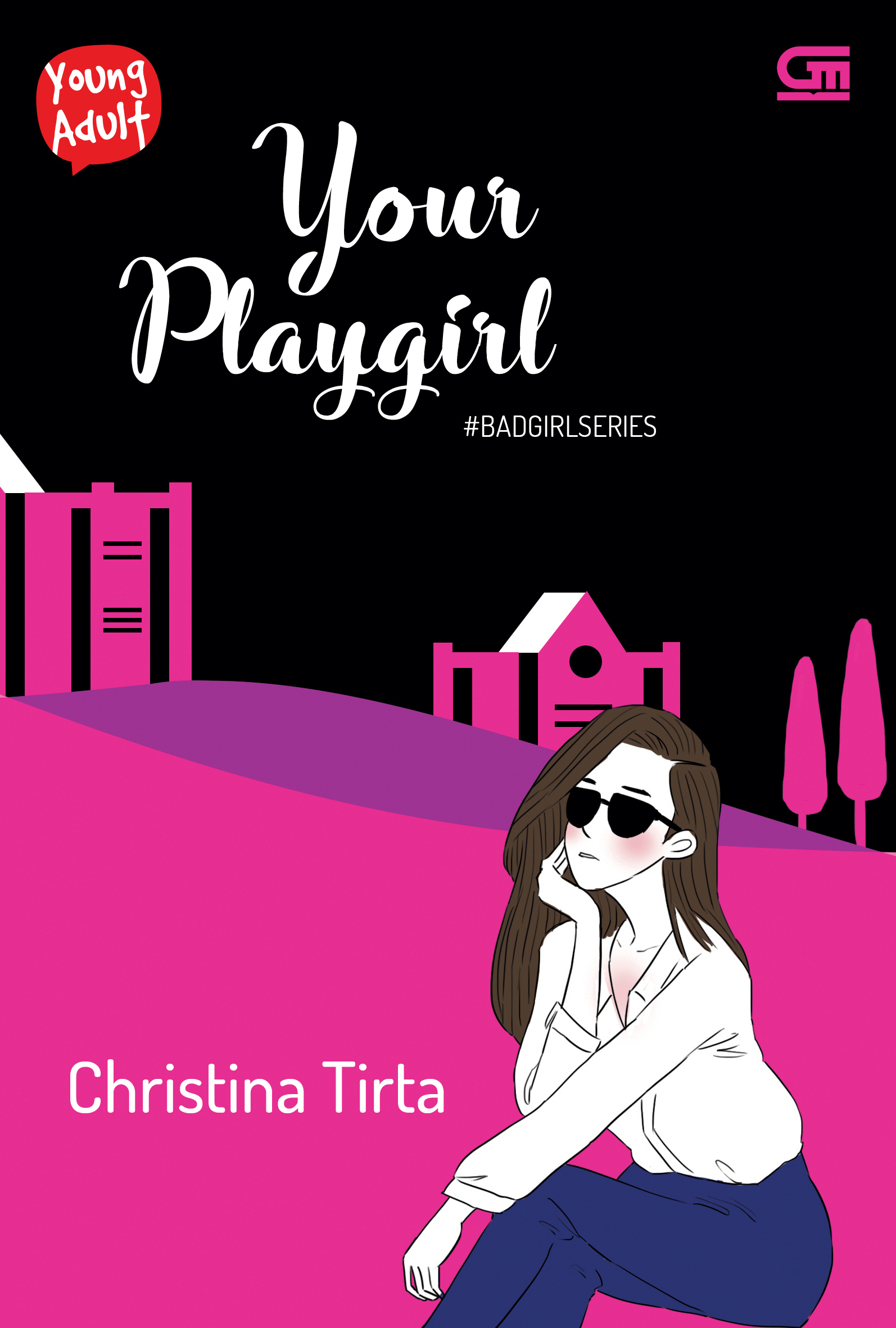 Young Adult: Bad Girl Series#2: Your Playgirl