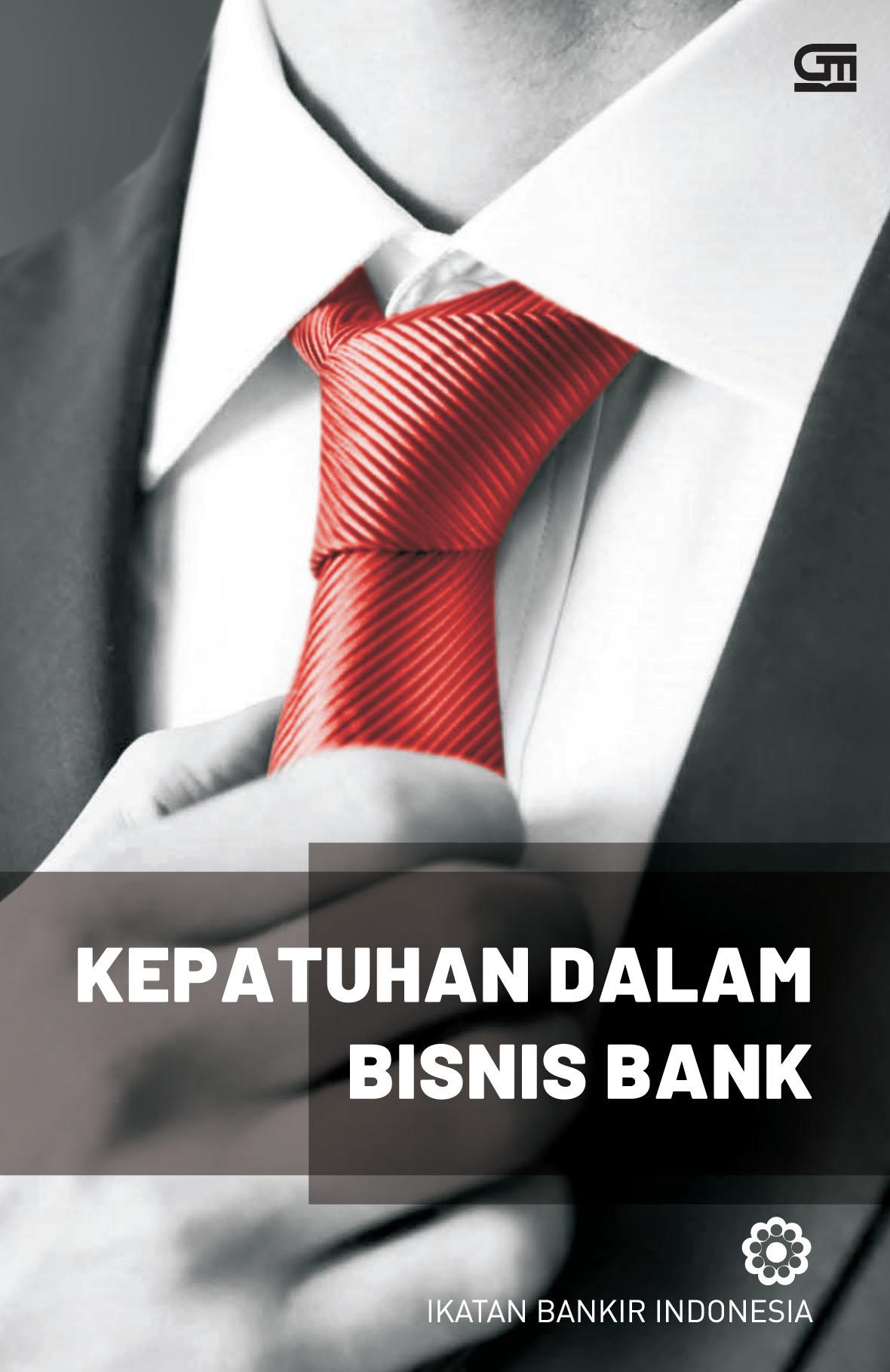 Kepatuhan dalam Bisnis Bank