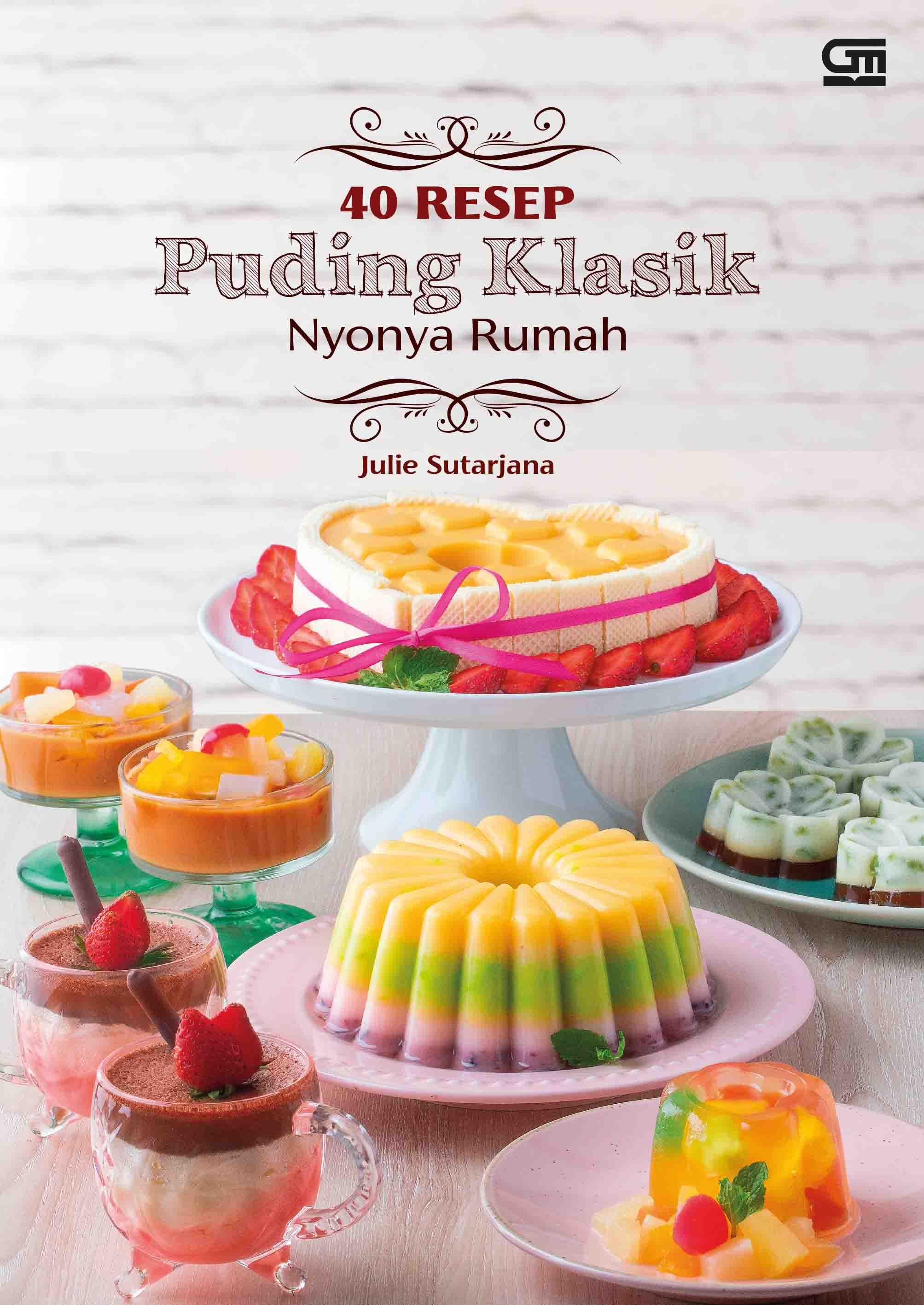 40 Resep Puding Klasik Nyonya Rumah