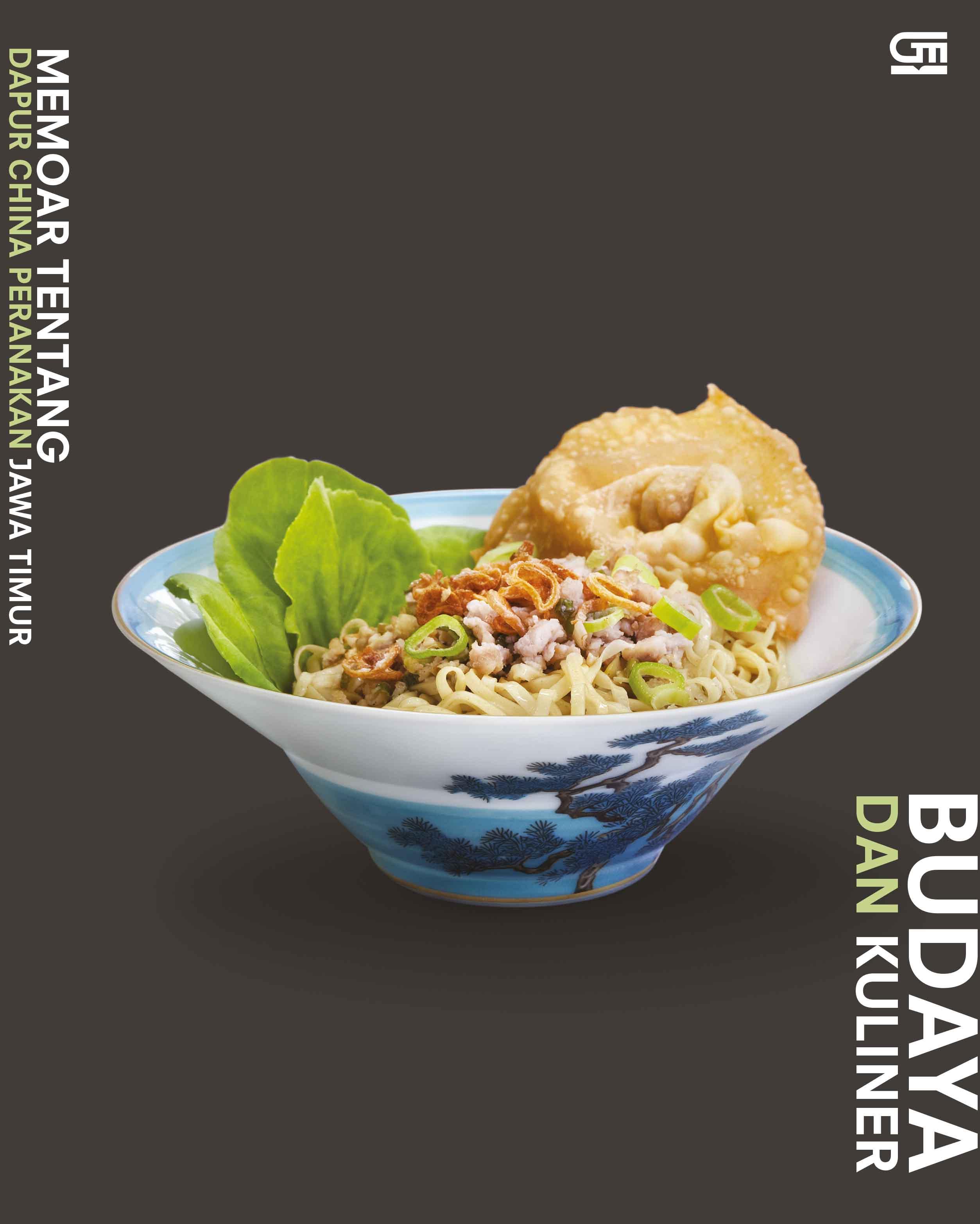Budaya dan Kuliner: Memoar Tentang Dapur China Peranakan Jawa Timur