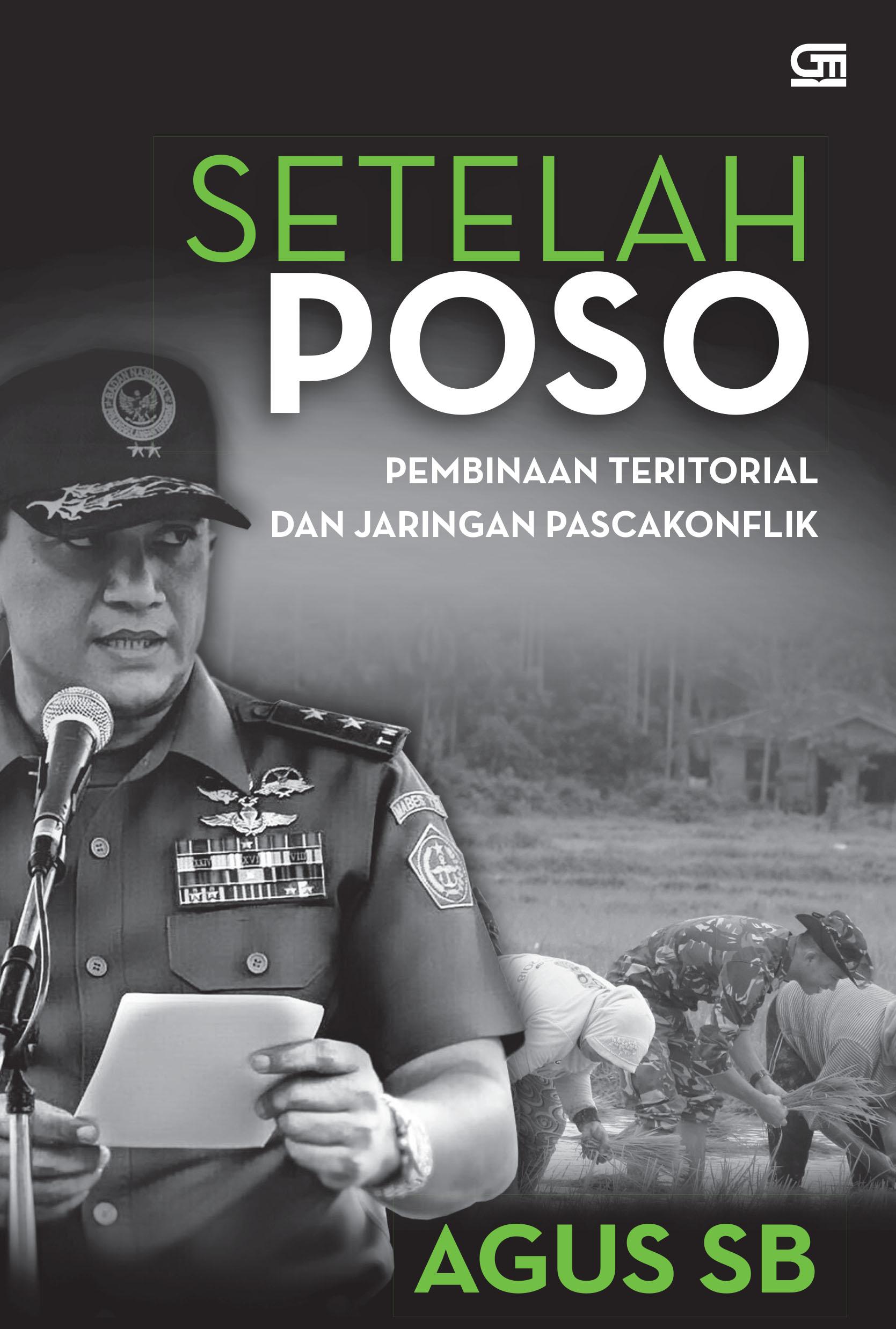 Setelah Poso: Pembinaan Teritorial dan Jaringan Pascakonflik
