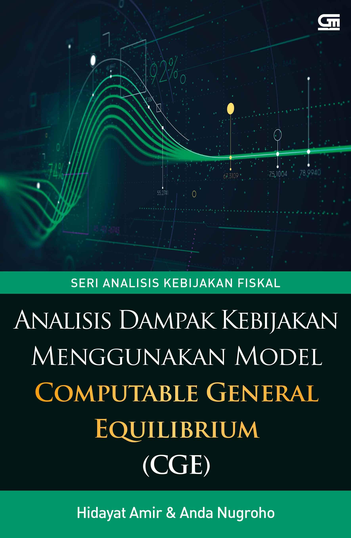 Analisis Dampak Kebijakan Menggunakan Model Computable General Equilibrium (CGE)