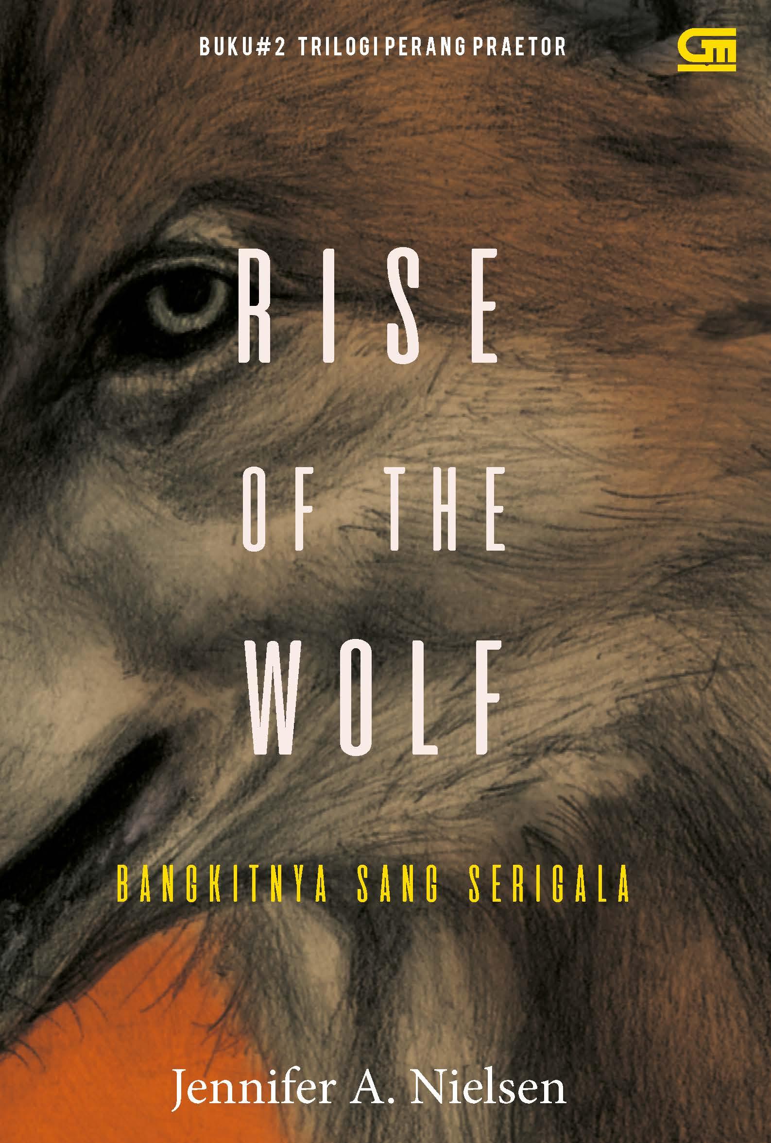 Bangkitnya Sang Serigala (Rise of the Wolf)