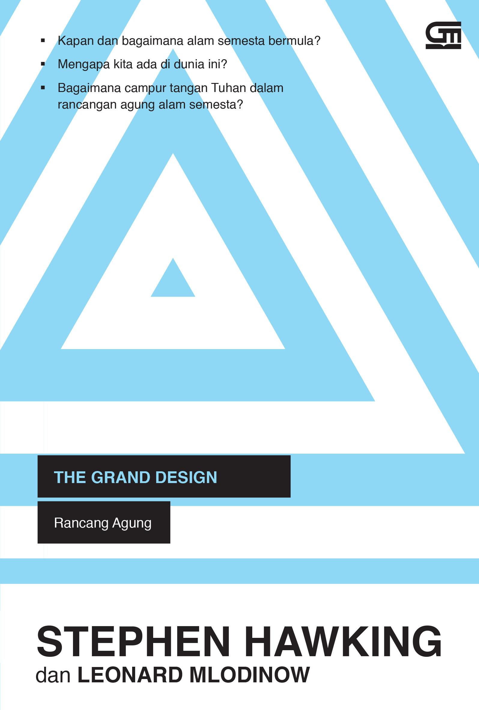 The Grand Design, Rancang Agung