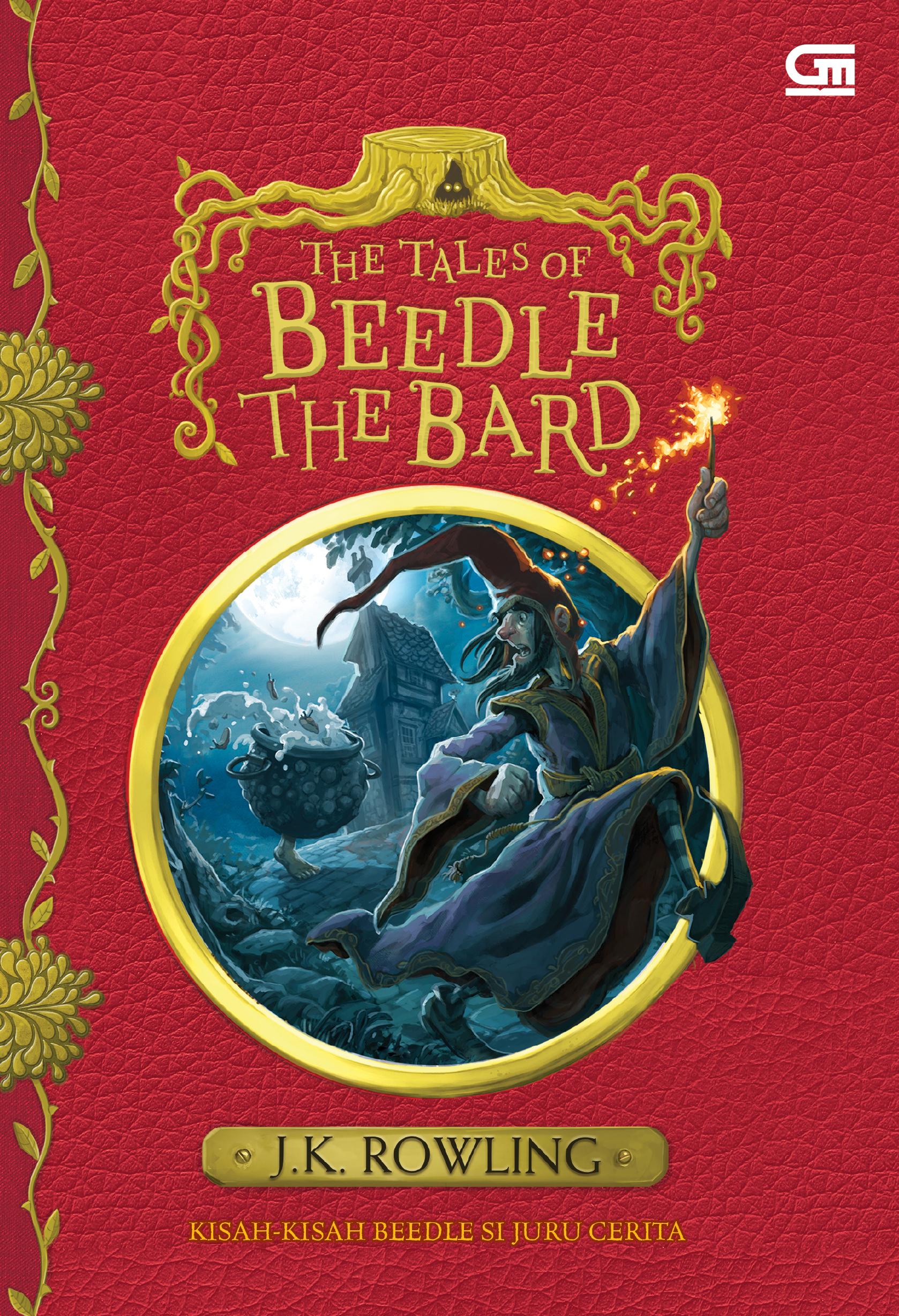 Kisah-Kisah Beedle Si Juru Cerita (The Tales of Beedle the Bard) (Cetak Ulang Cover Baru)