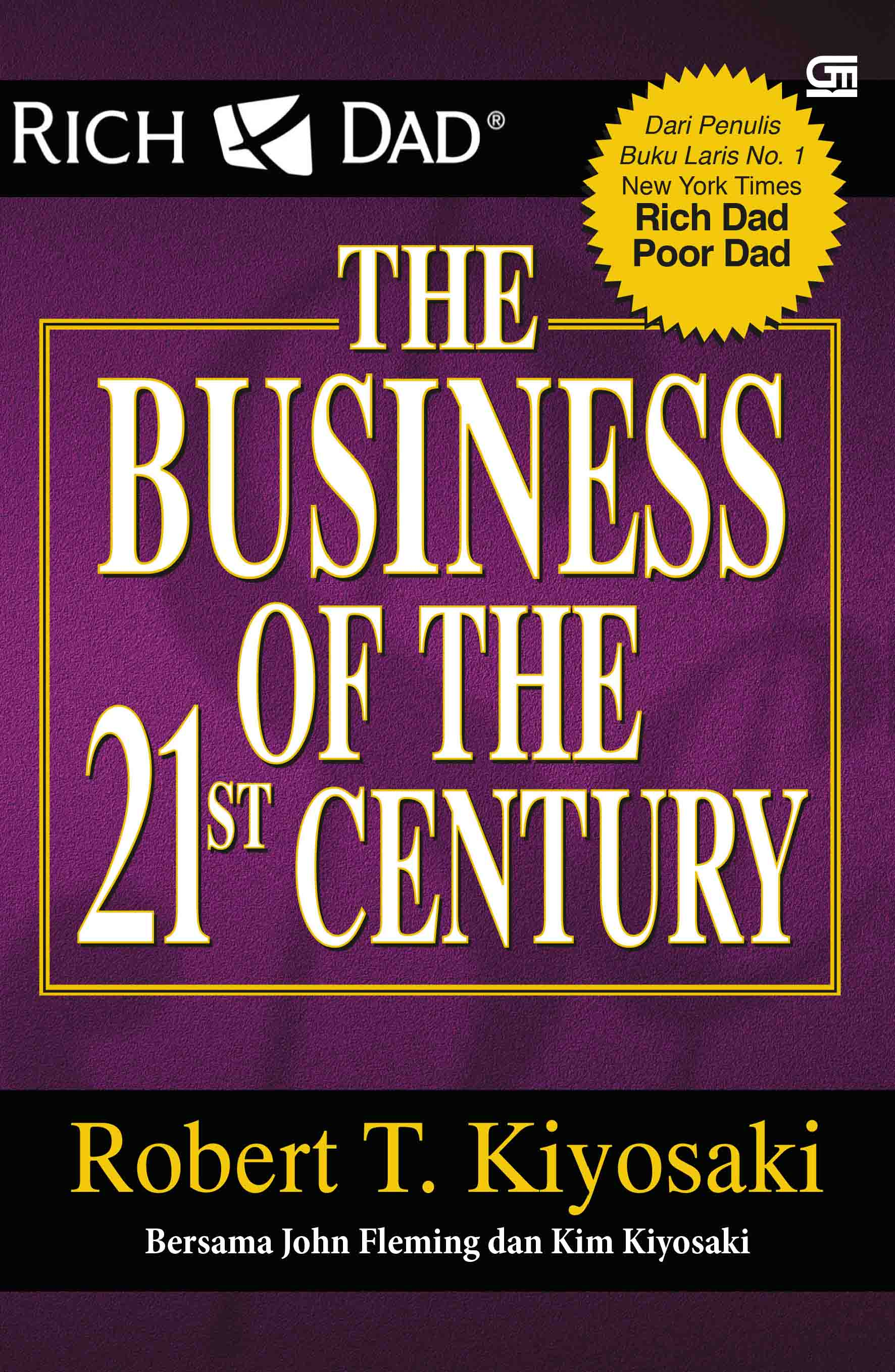 Rich Dad The Business of the 21st Century (Ed. Revisi)