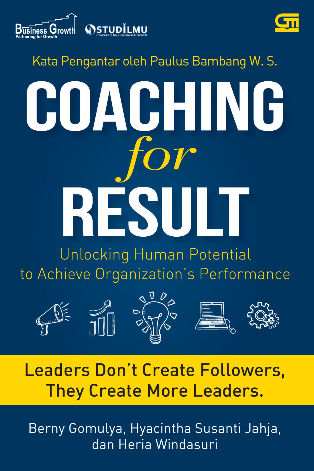 Coaching for Result: Unlocking Human Potential to Achieve Organization  s Performance
