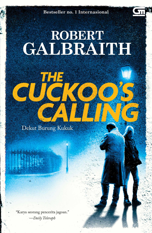 Cormoran Strike #1: Dekut Burung Kukuk (The Cuckoo  s Calling)