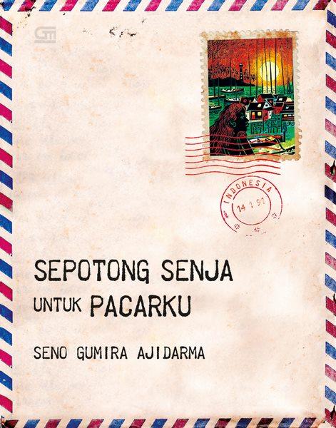 Sepotong Senja untuk Pacarku (cover baru)