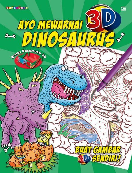 Ayo Mewarnai 3D---Colour Me: Dinosaurs