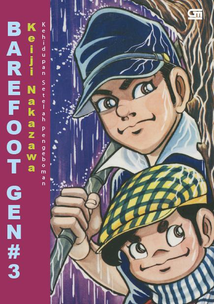 Barefoot Gen Jilid#3: Kehidupan Setelah Pengeboman