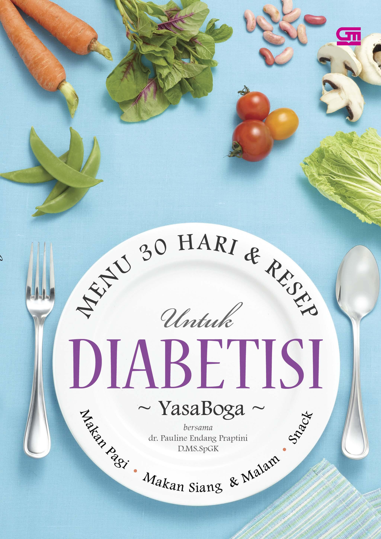 Menu 30 Hari & Resep untuk Diabetisi (Edisi Baru)