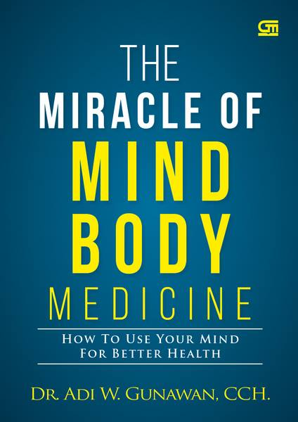 The Miracle of Mindbody Medicine_New