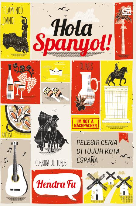 Hola Spanyol! Pelesir Ceria ke Tujuh Kota Espana