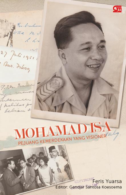 Mohamad Isa - Pejuang Kemerdekaan yang Visioner