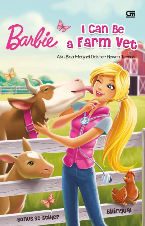 Barbie: Aku Bisa Menjadi Dokter Hewan Ternak ( I Can Be a Farm Vet)