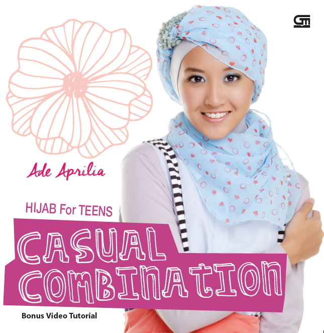 Hijab For Teens Casual Combination Vcd Gramedia Pustaka Utama
