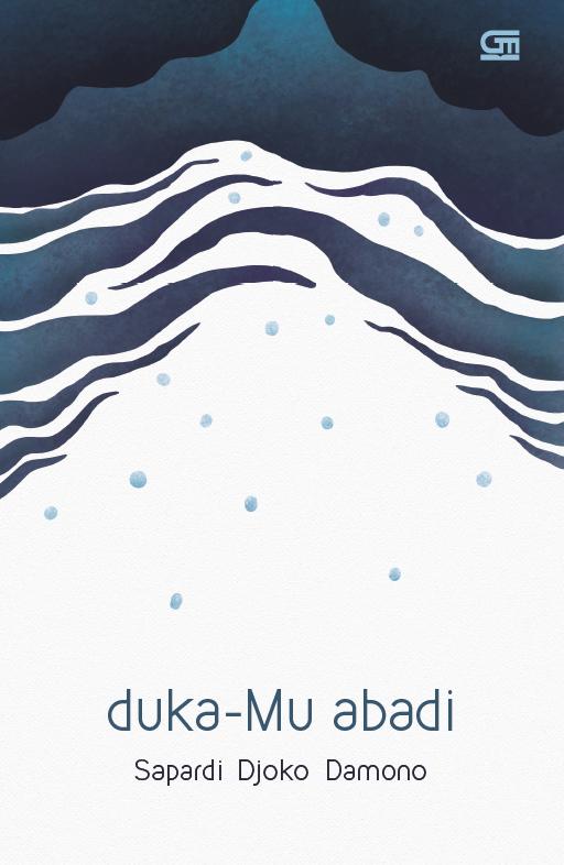 Duka-Mu Abadi + CD Musikalisasi Puisi