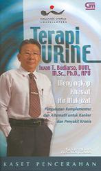 Teapi Urine: Menyikapi Khasiat Air Mukjizat