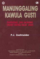 Manunggaling Kawula Gusti: Pantheisme dan Monisme dalam Sastra Suluk Jawa