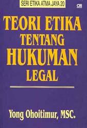 Teori Etika tentang Hukuman Legal