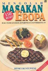 Mengolah Masakan Eropa 150 Resep